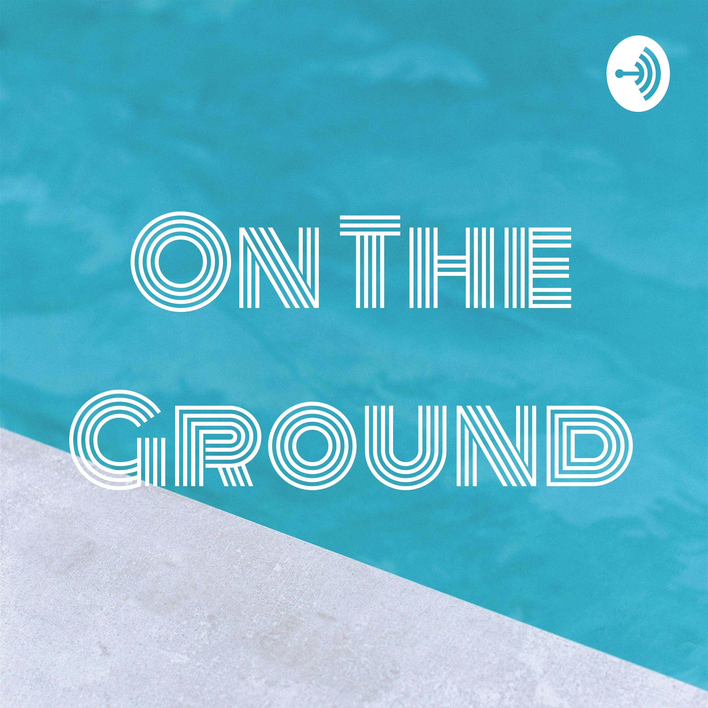 On The Ground-Trailer