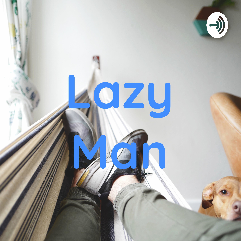 Lazy Man (Trailer)