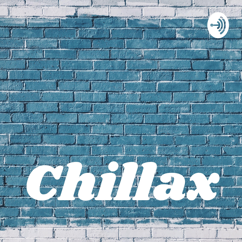 Chillax (Trailer)