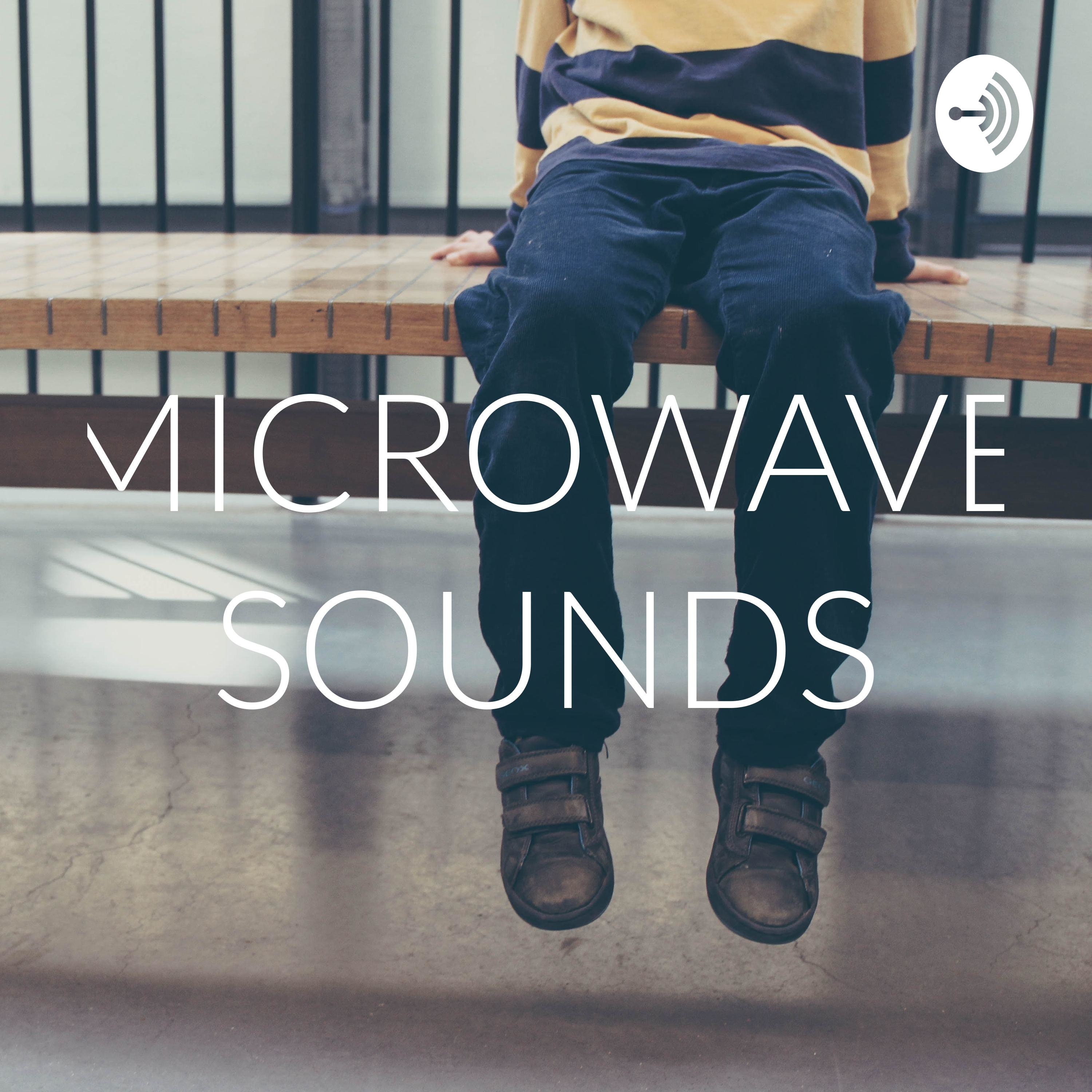 MICROWAVE SOUNDS (Trailer)