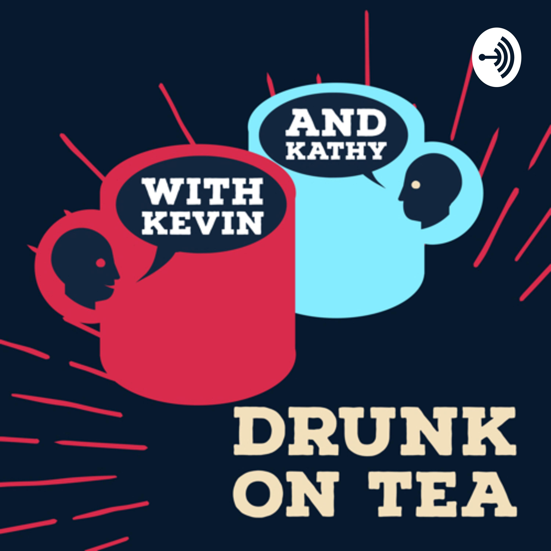 Drunk on Tea