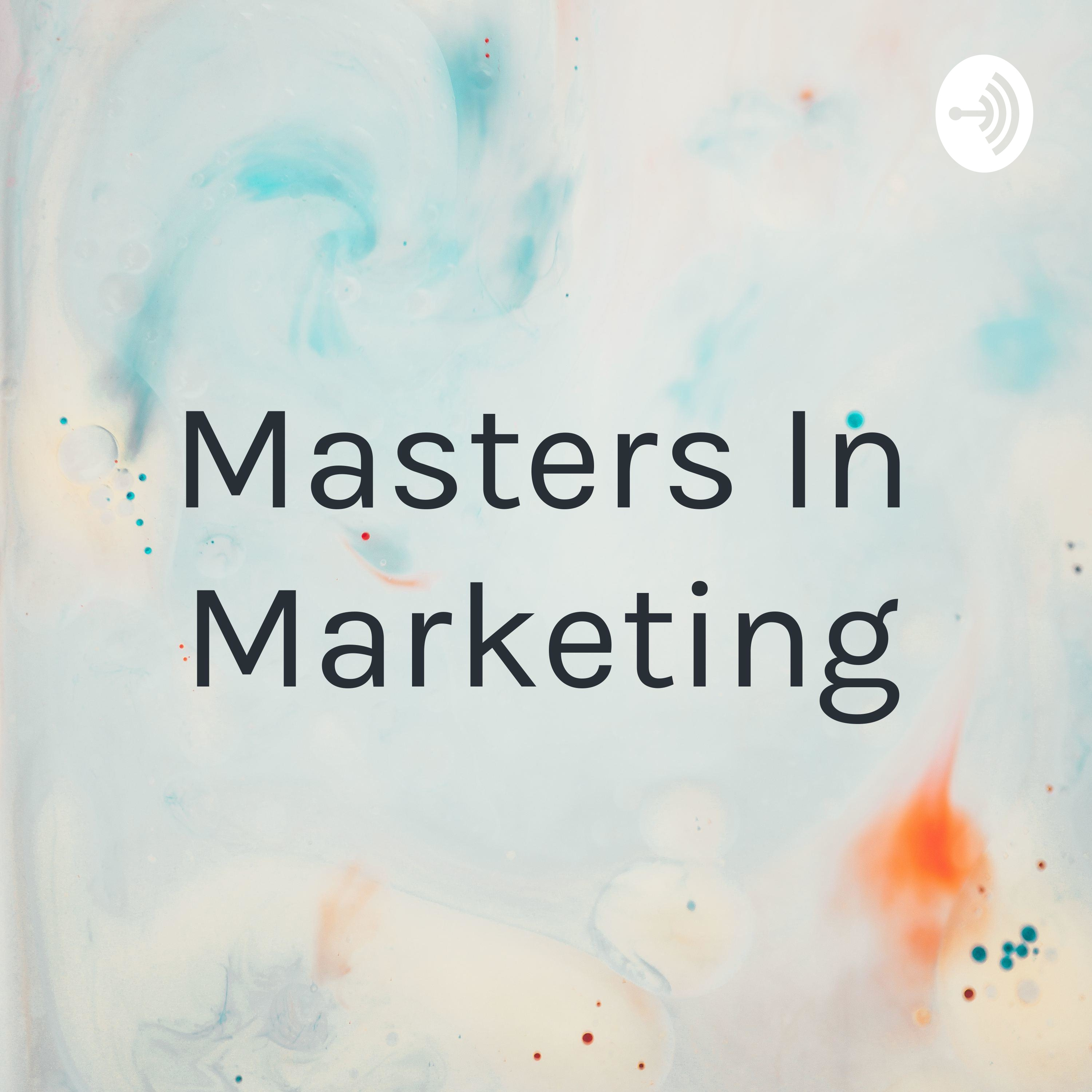 Masters In Marketing (Trailer)