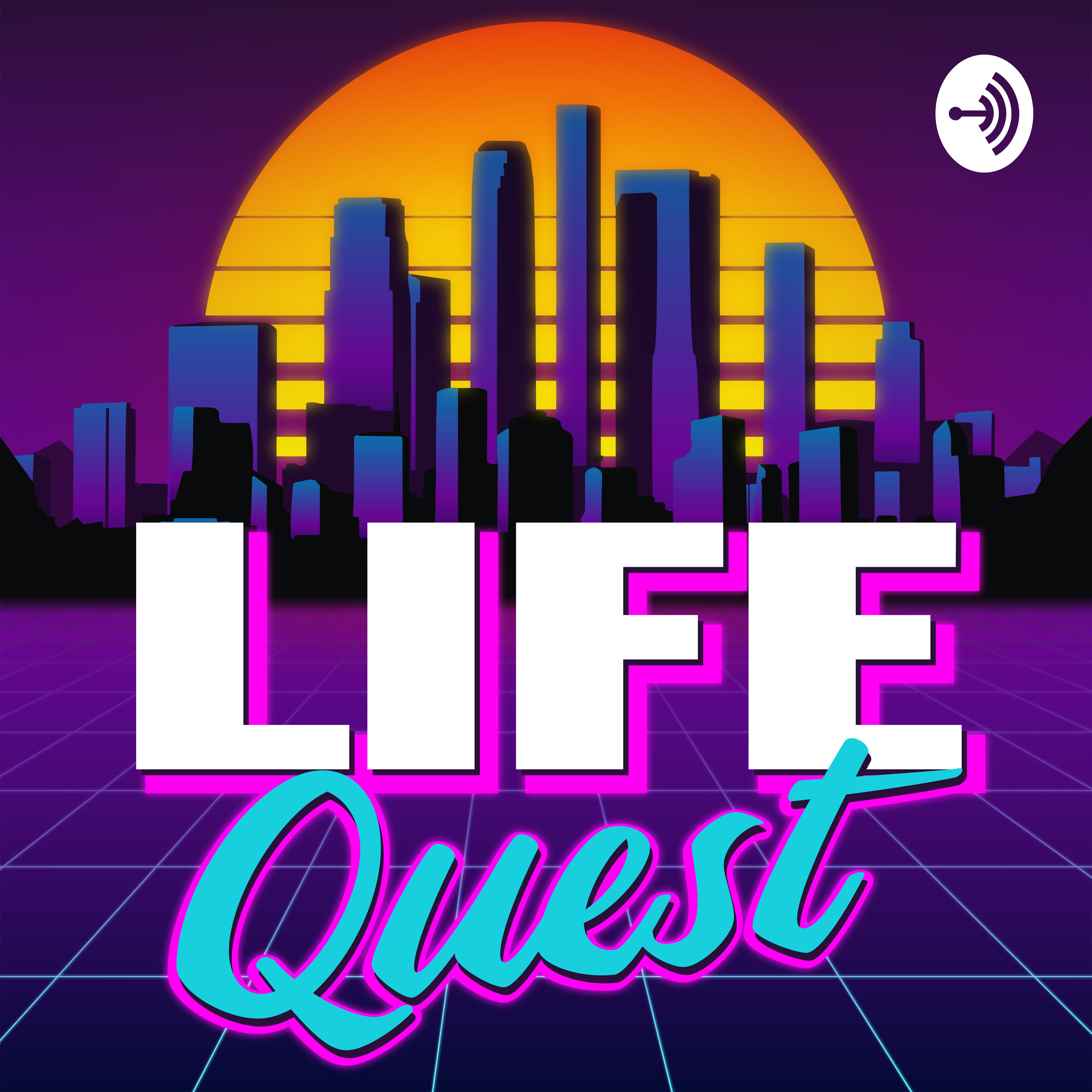 LifeQuest • A podcast on Anchor