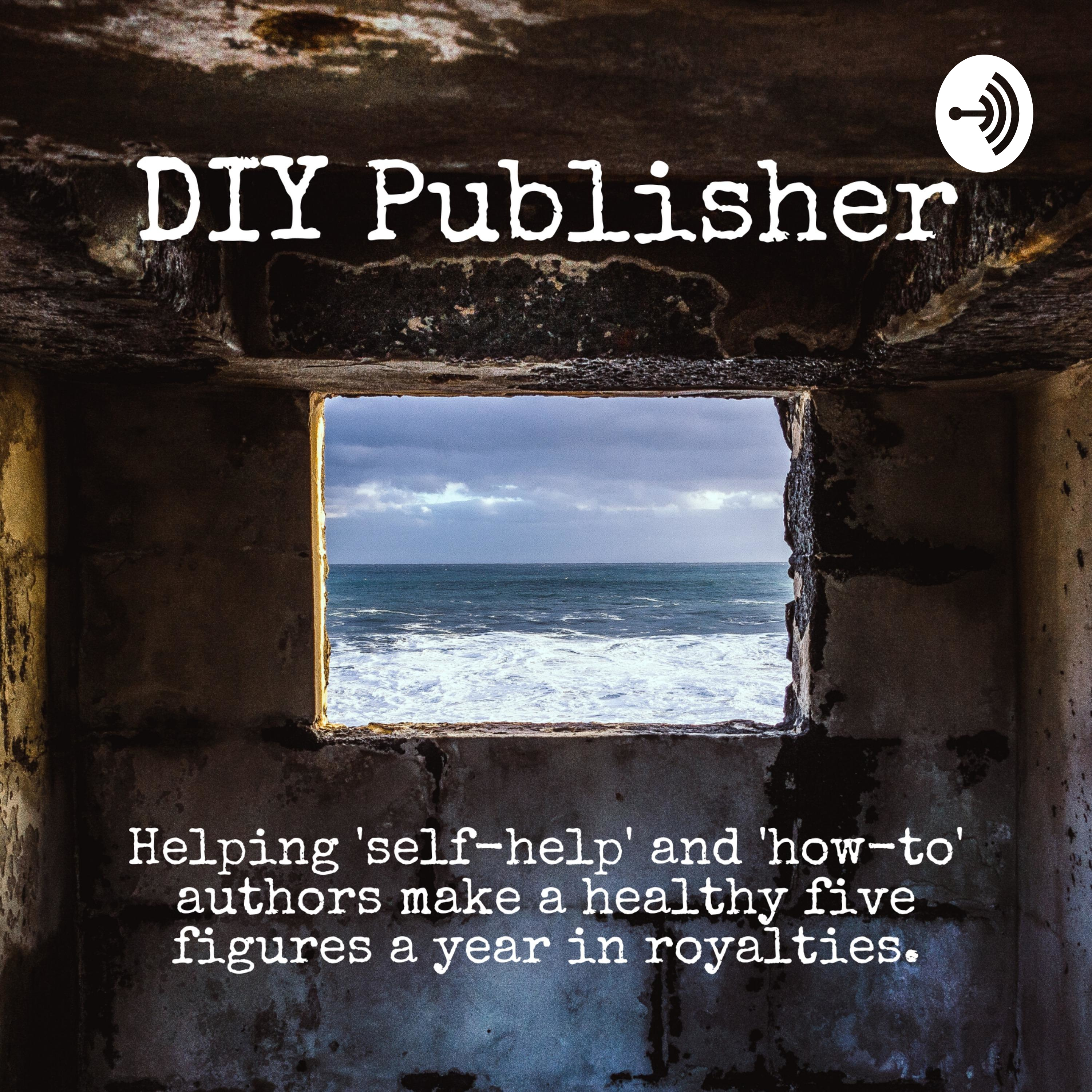 EP01 - The Podcast For Self-Help Authors