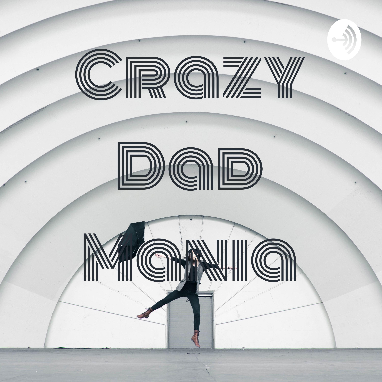 Crazy Dad Mania (Trailer)