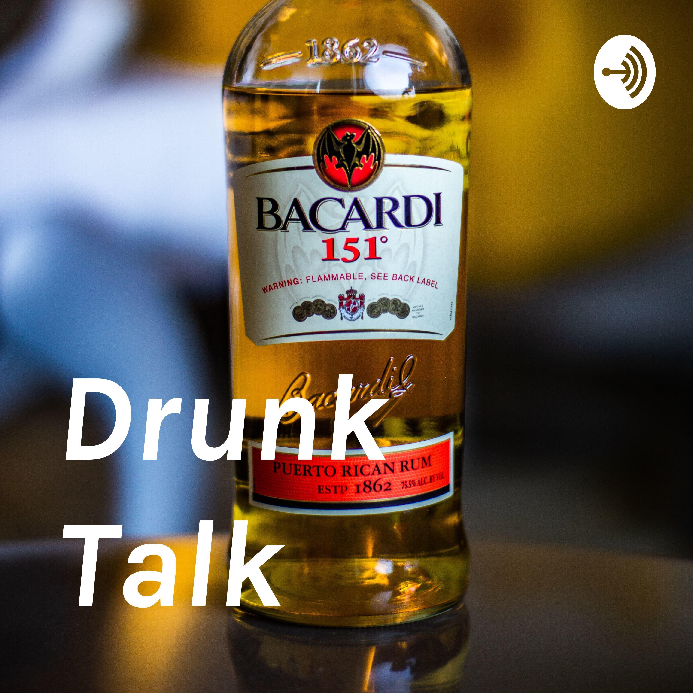Drunk Talk (Trailer)
