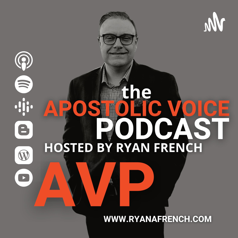 Apostolic Voice with Ryan French