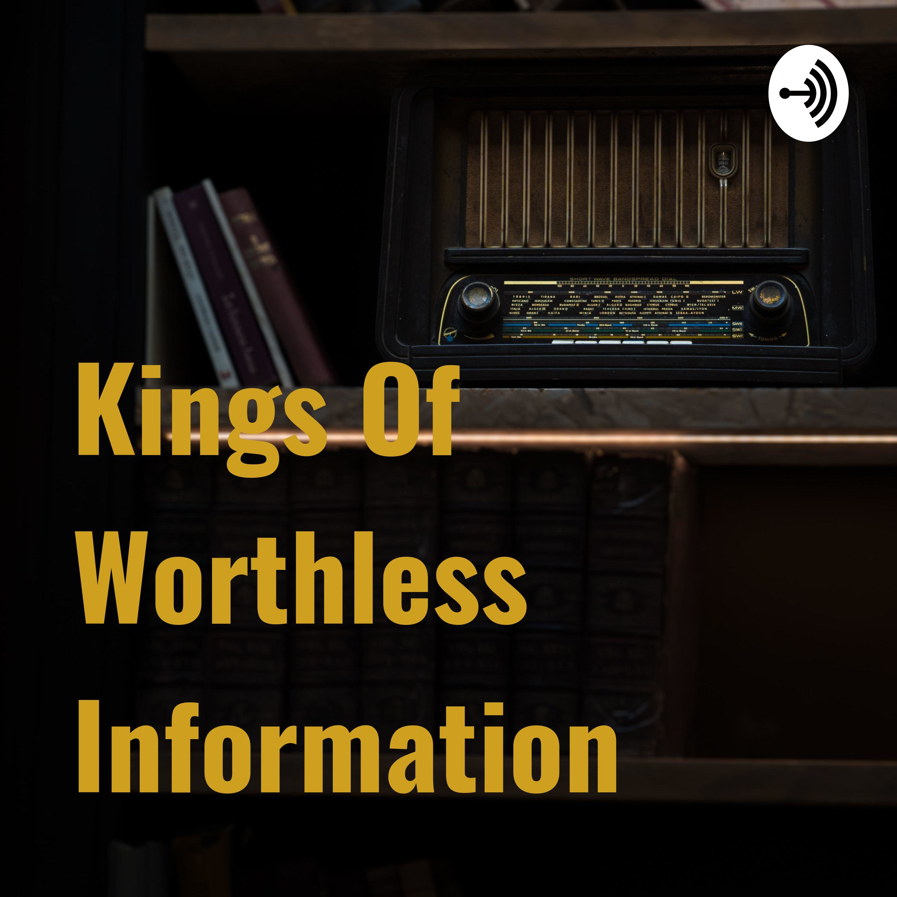Kings Of Worthless Information (Trailer)