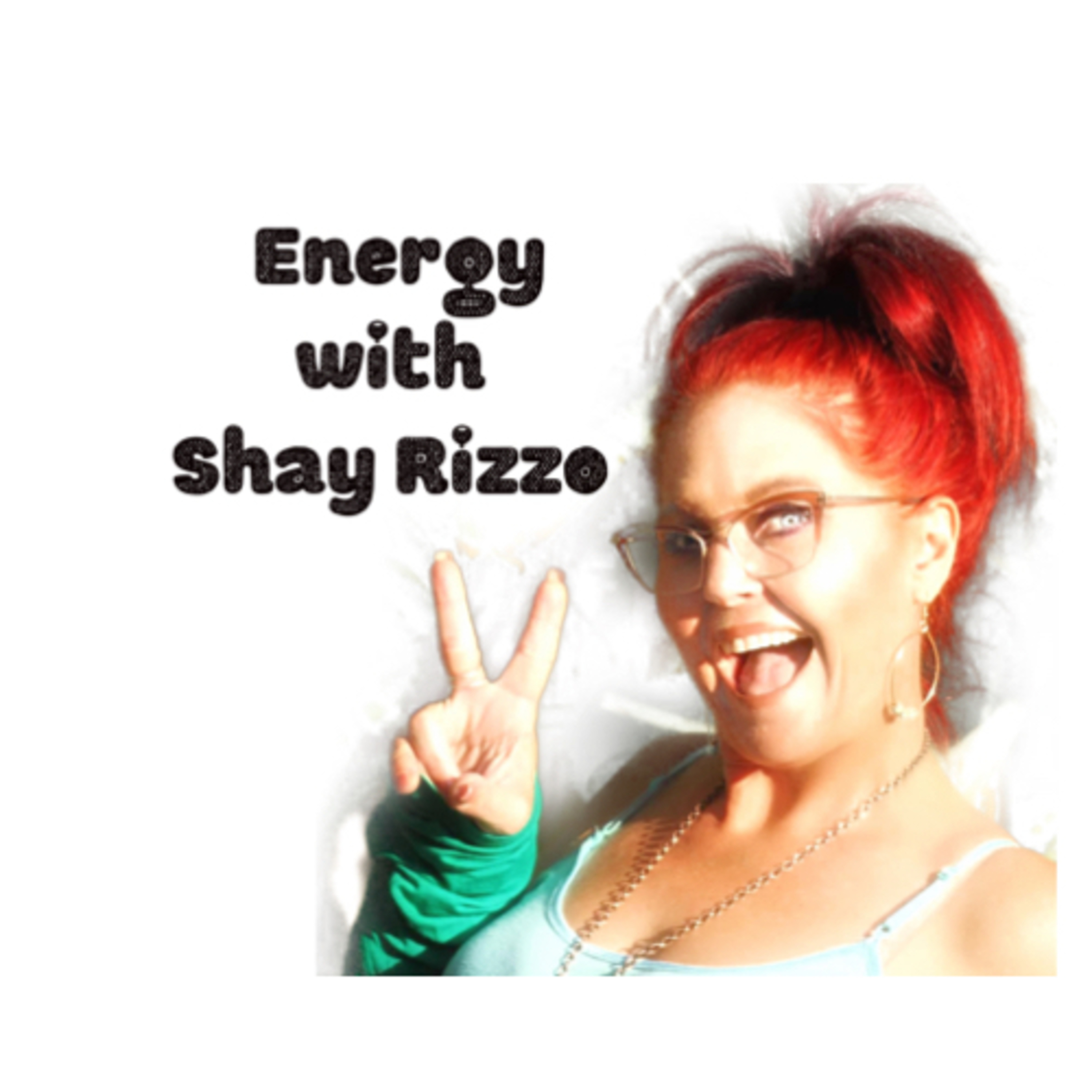 Energy with Shay Rizzo (Color changes lives) – Find Your Happy and Stay There