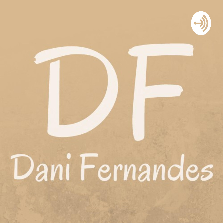 Apresentação do Canal Dani Fernandes