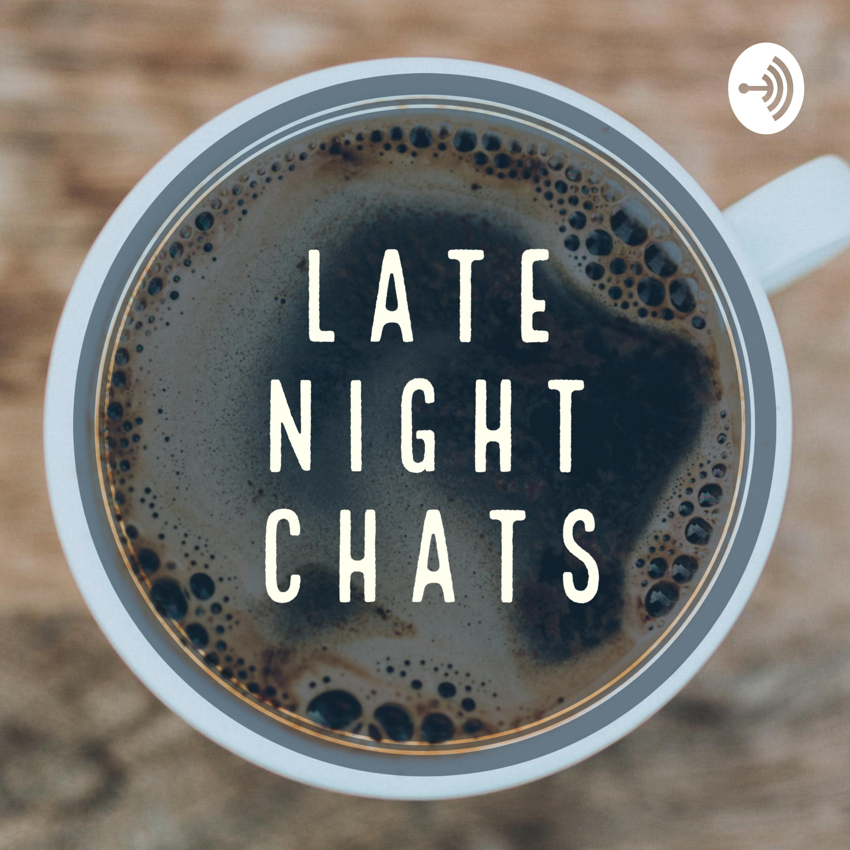 Late Night Chats