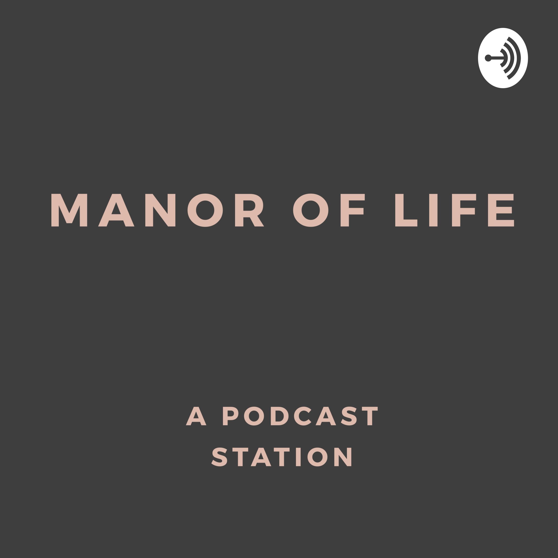 Manor Of Life