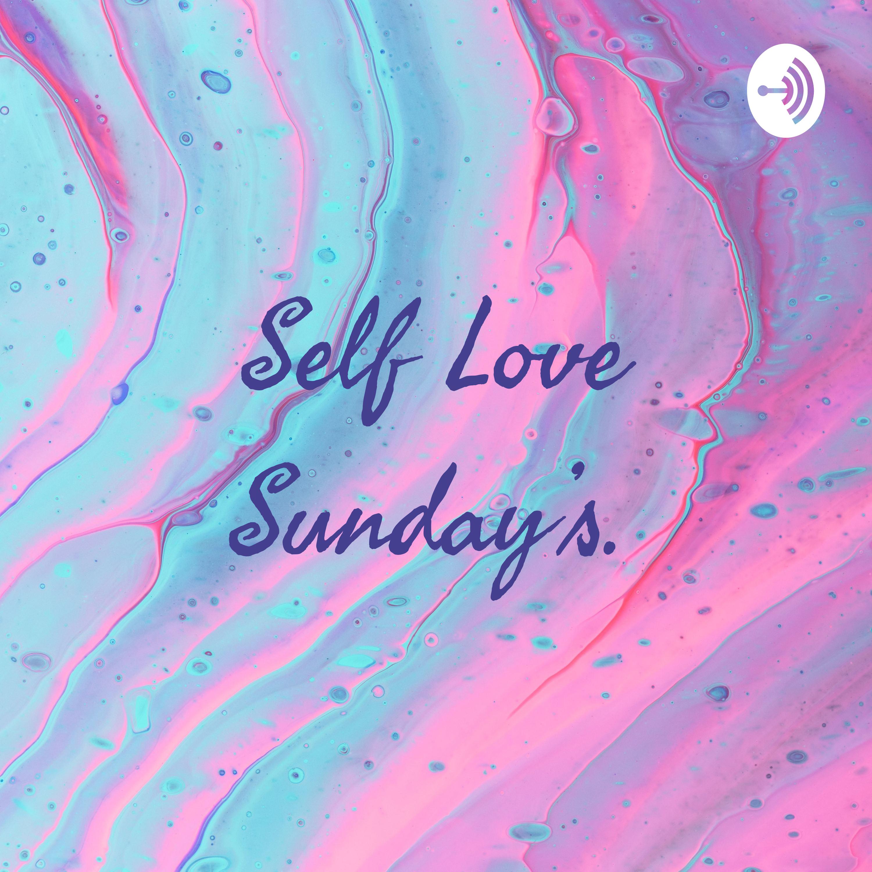 Self Love Sunday's. (Trailer)