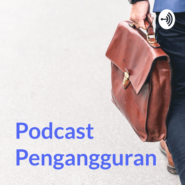 Podcast Pengangguran : Eps. Dengerin keresahan temen gw di facebook