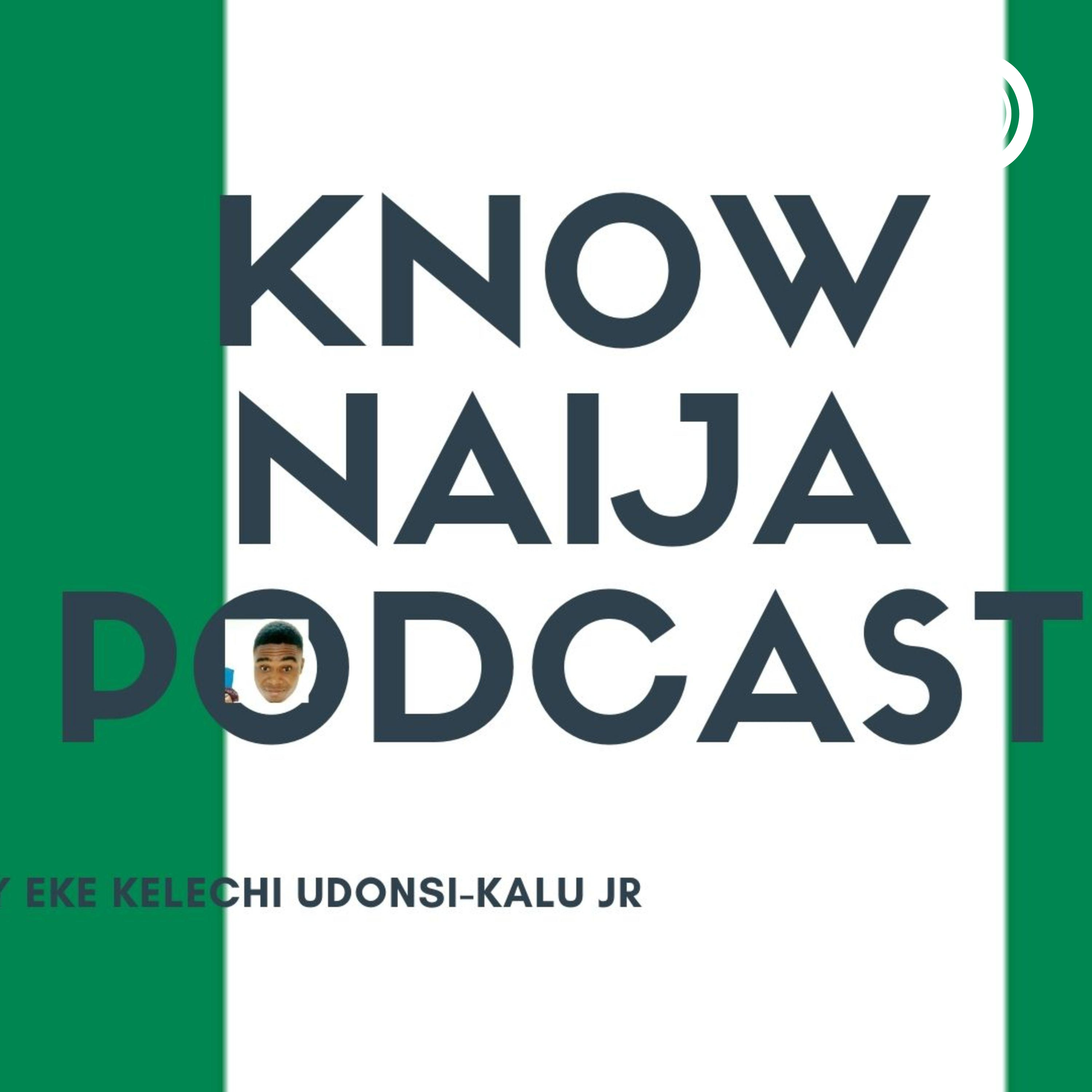 Know Naija(Nigeria) with Honorable podcast