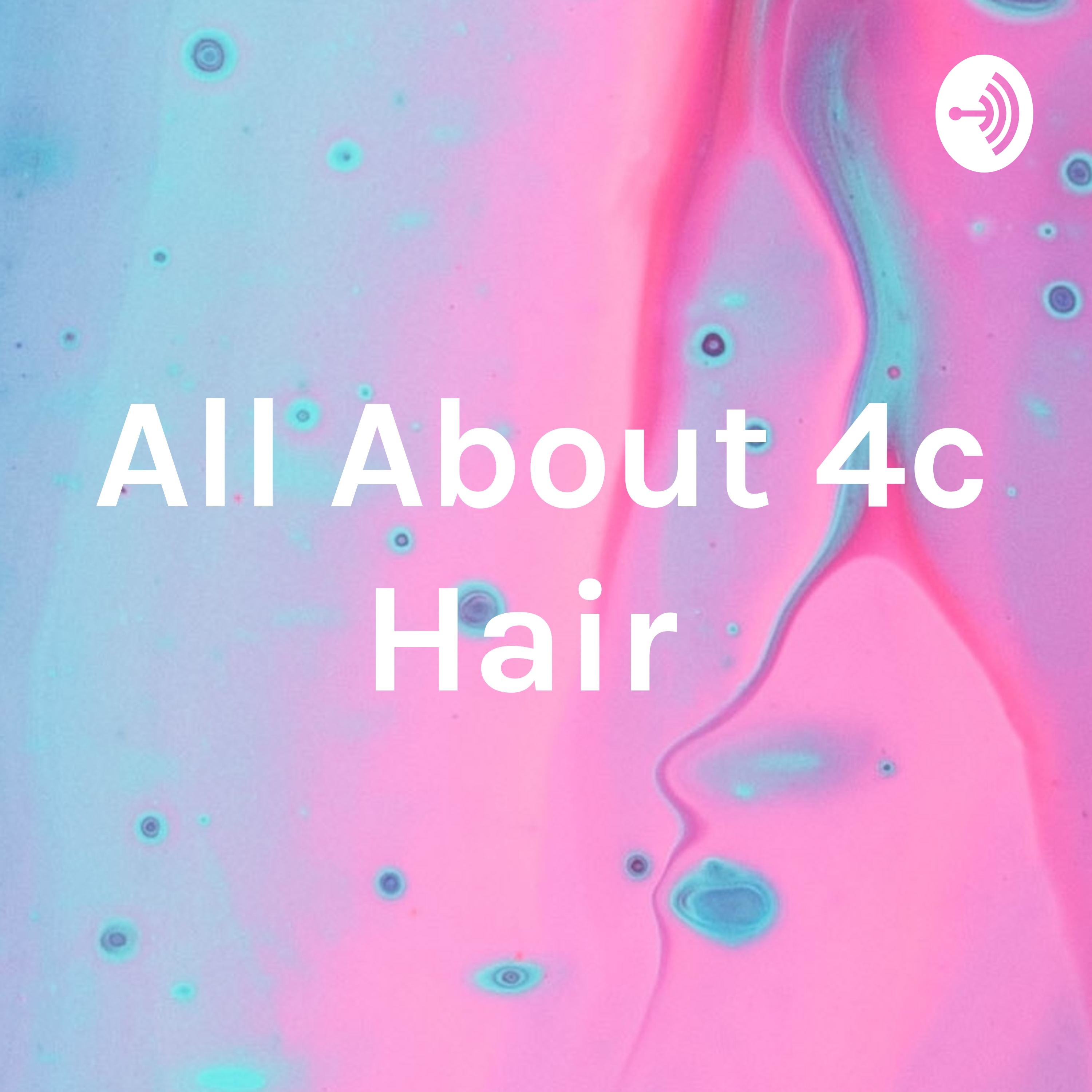 All About 4c Hair (Trailer)