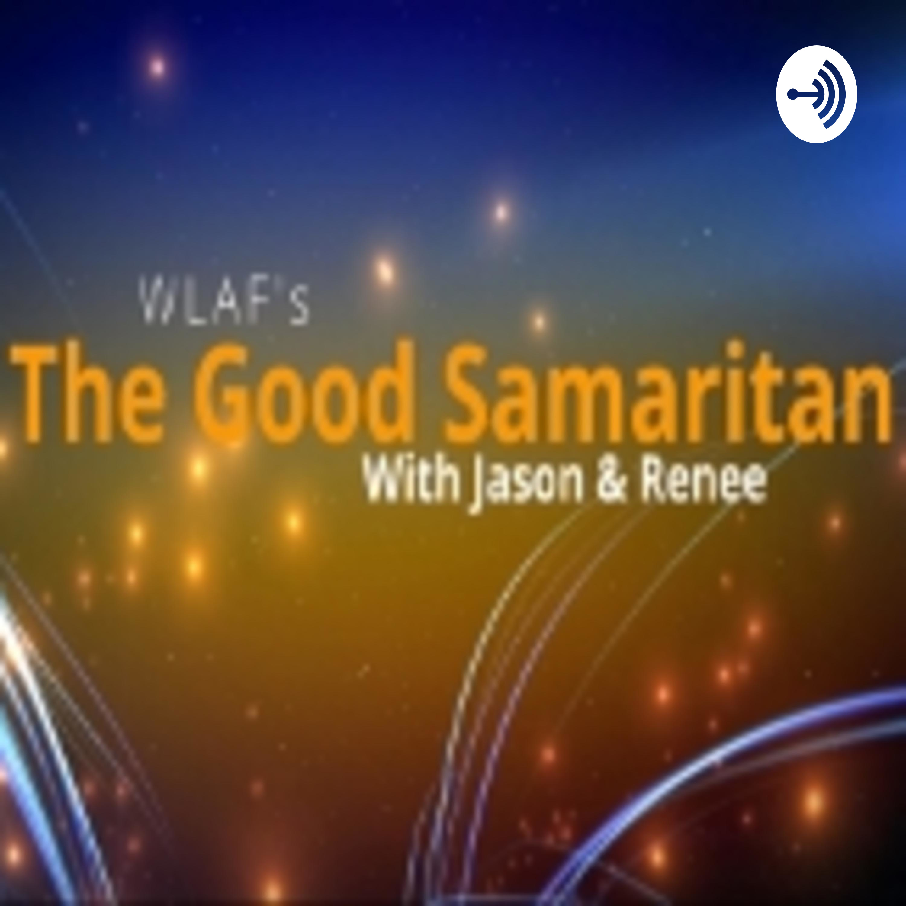WLAF's The Good Samaritan with Jason and Renee - Zach Sheets