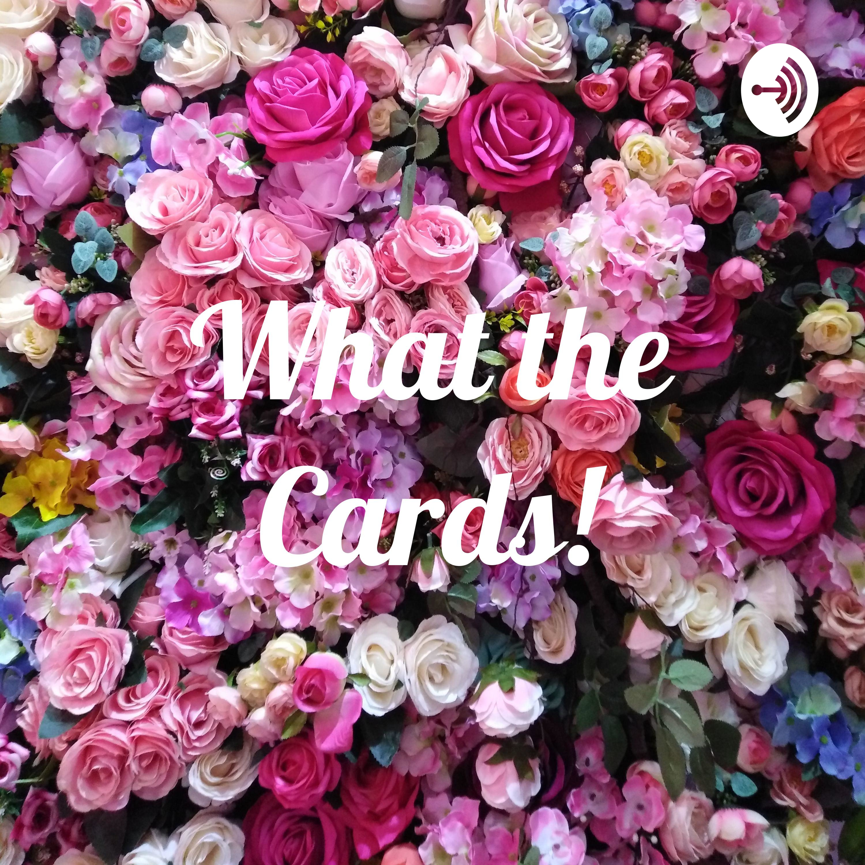 What the Cards!?!