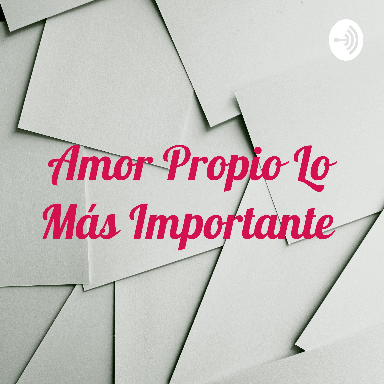 Amor Propio Lo Más Importante ❤️❤️❤️ (Trailer)