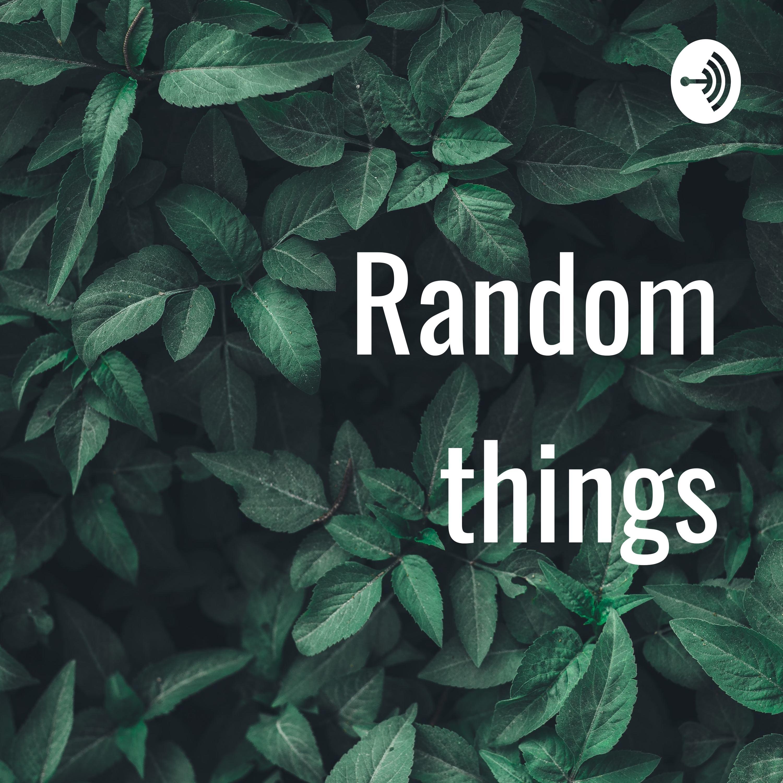 Random things (Trailer)