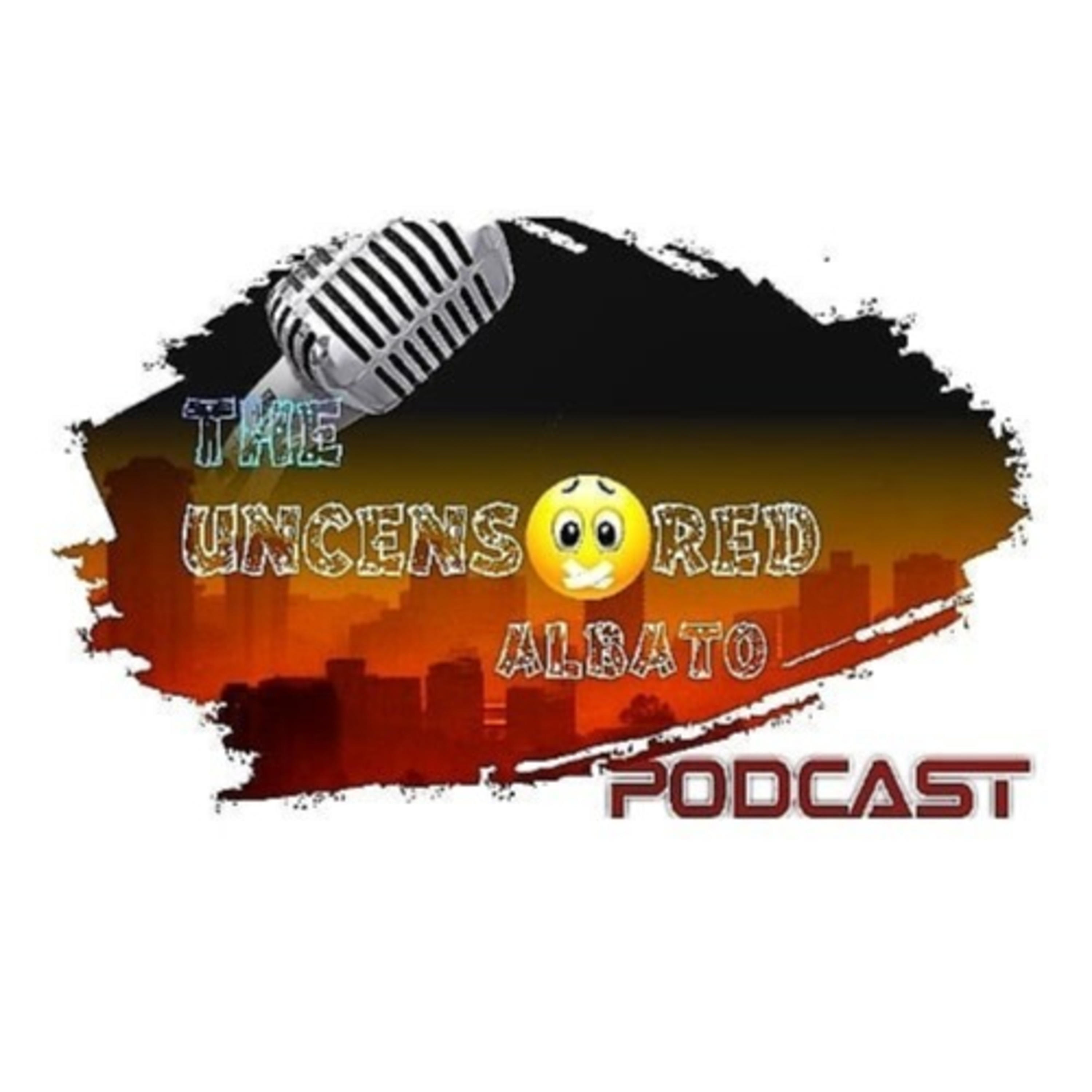 The Uncensored Albato Podcast podcast