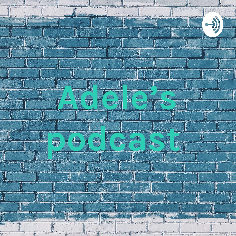 Adele's podcast