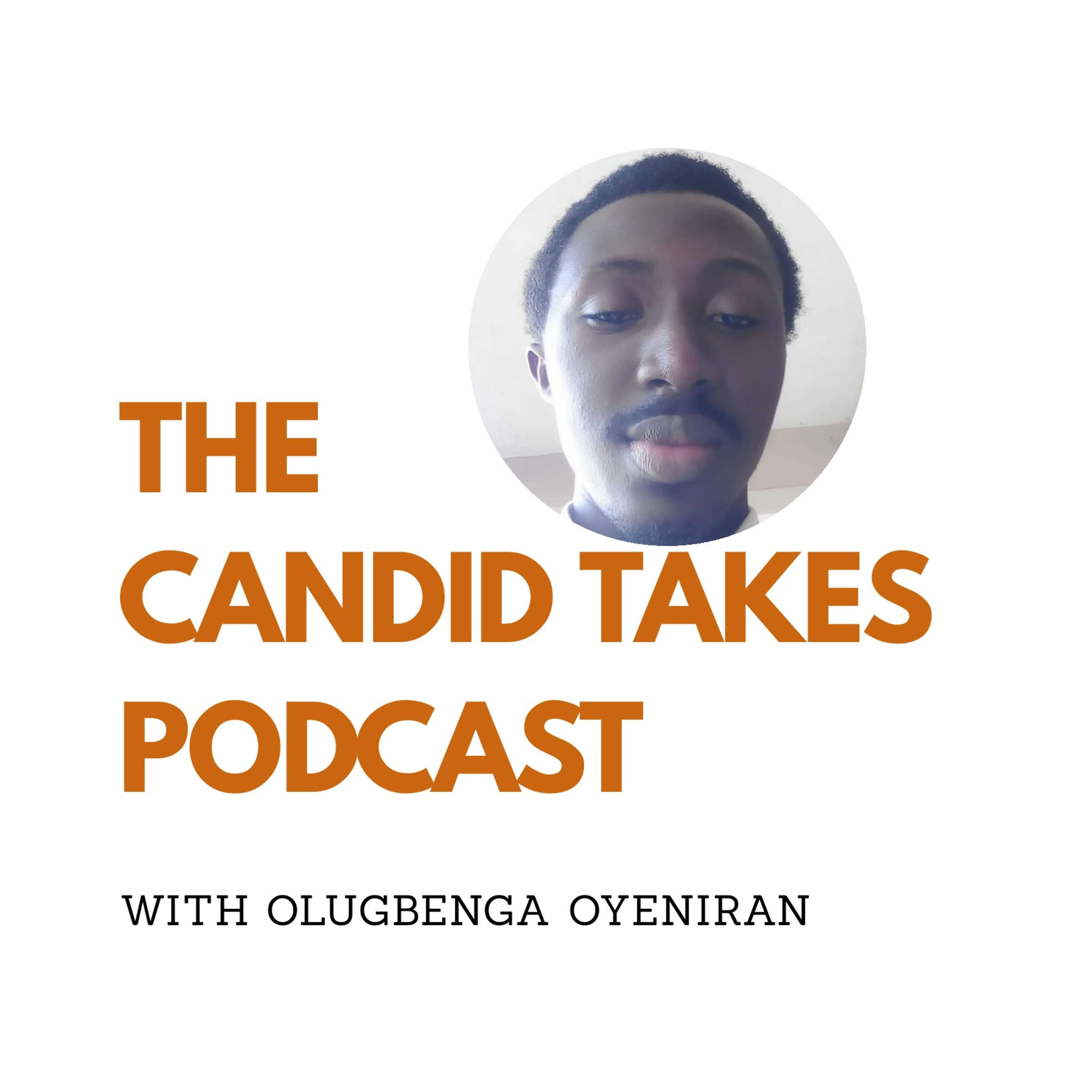 The Candid Takes Podcast podcast