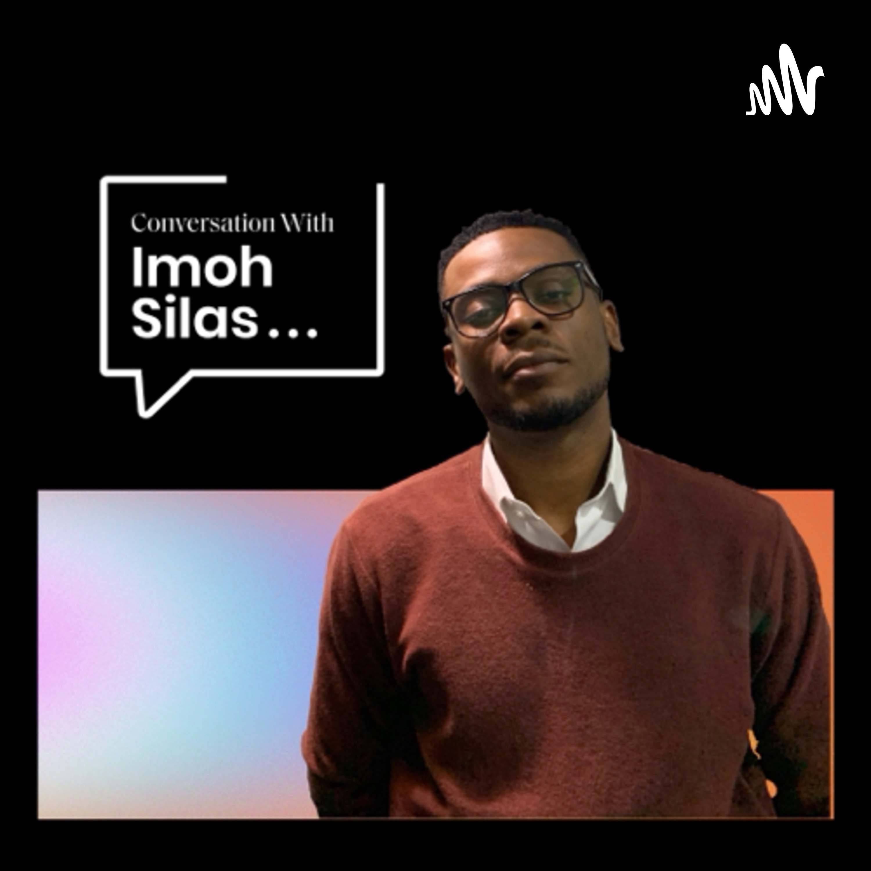 Conversation With Imoh Silas
