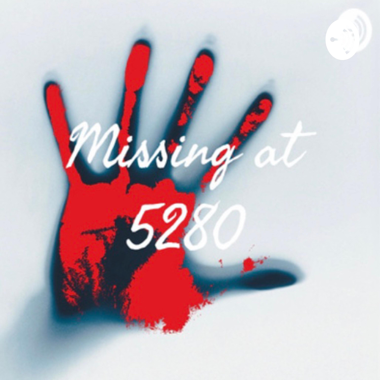 Missing at 5280