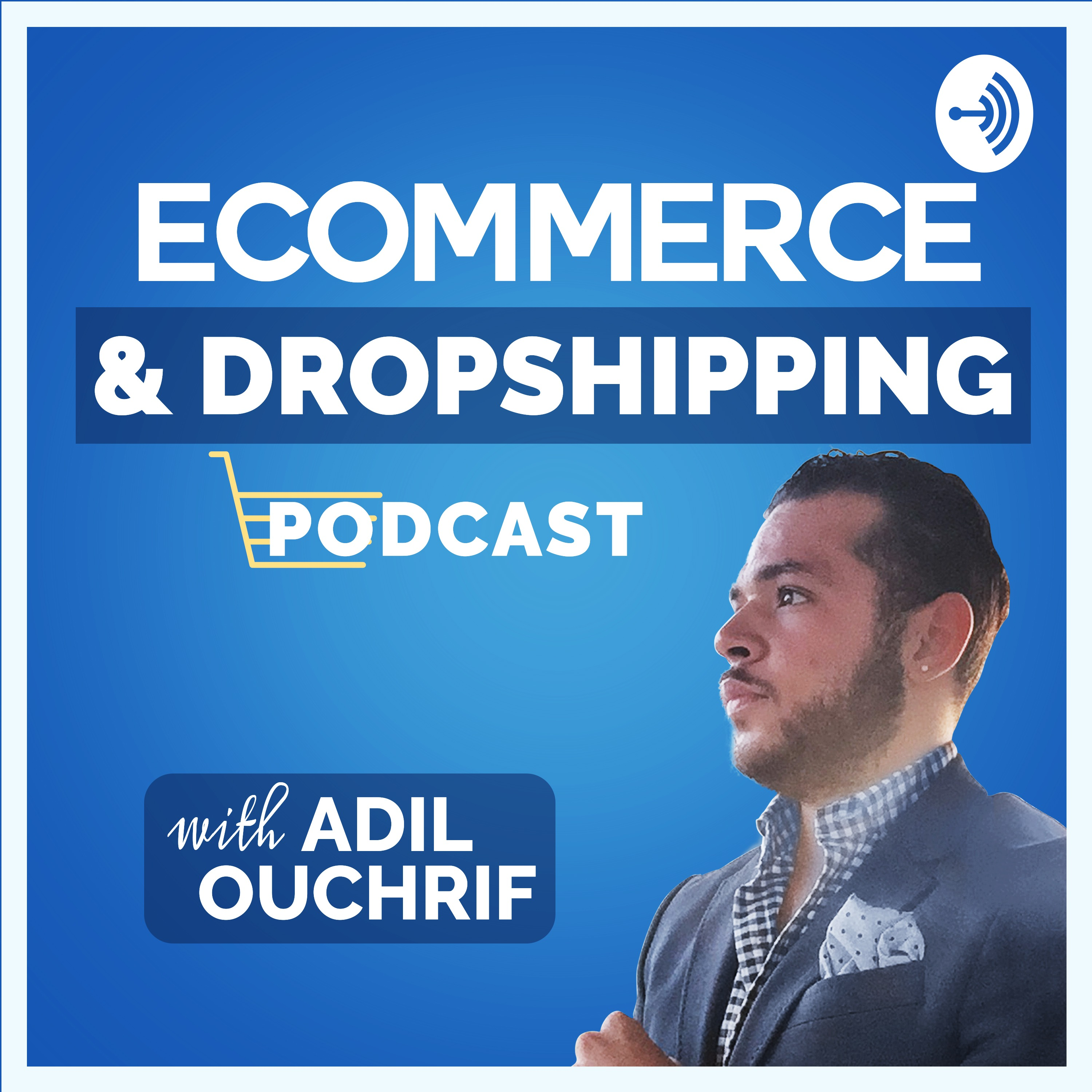 eCommerce & Dropshipping Podcast