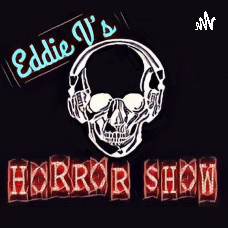 Eddie V's Horror Show