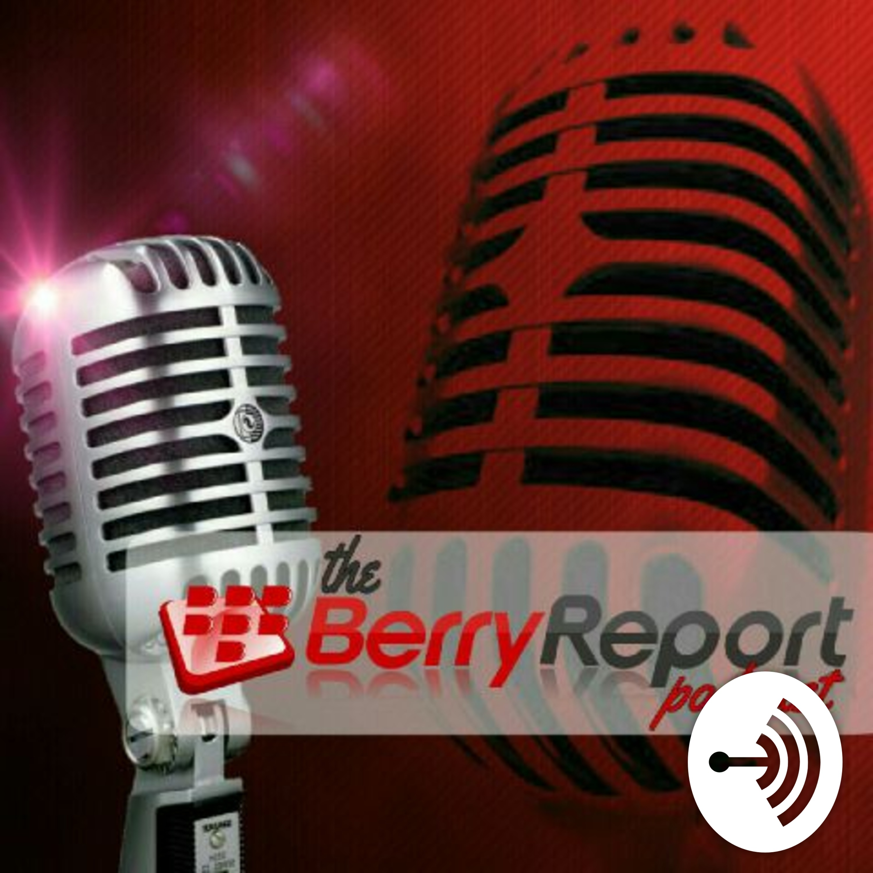 The Berry Report Podcast Episode 84- Long Live BBM!