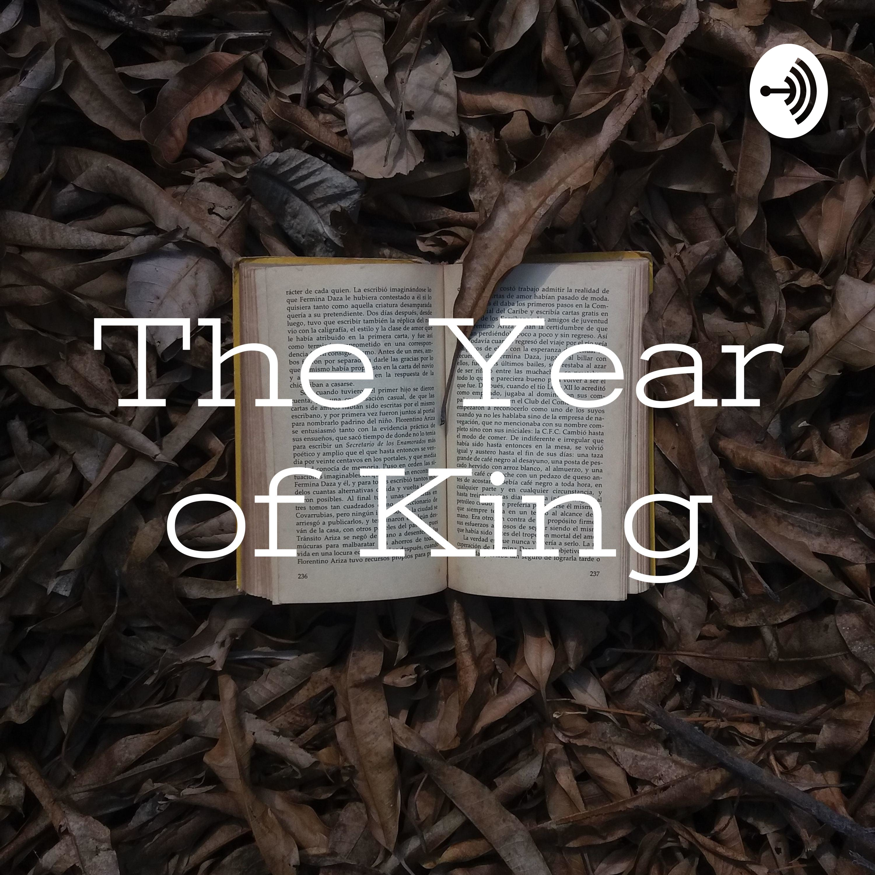 The Year of King