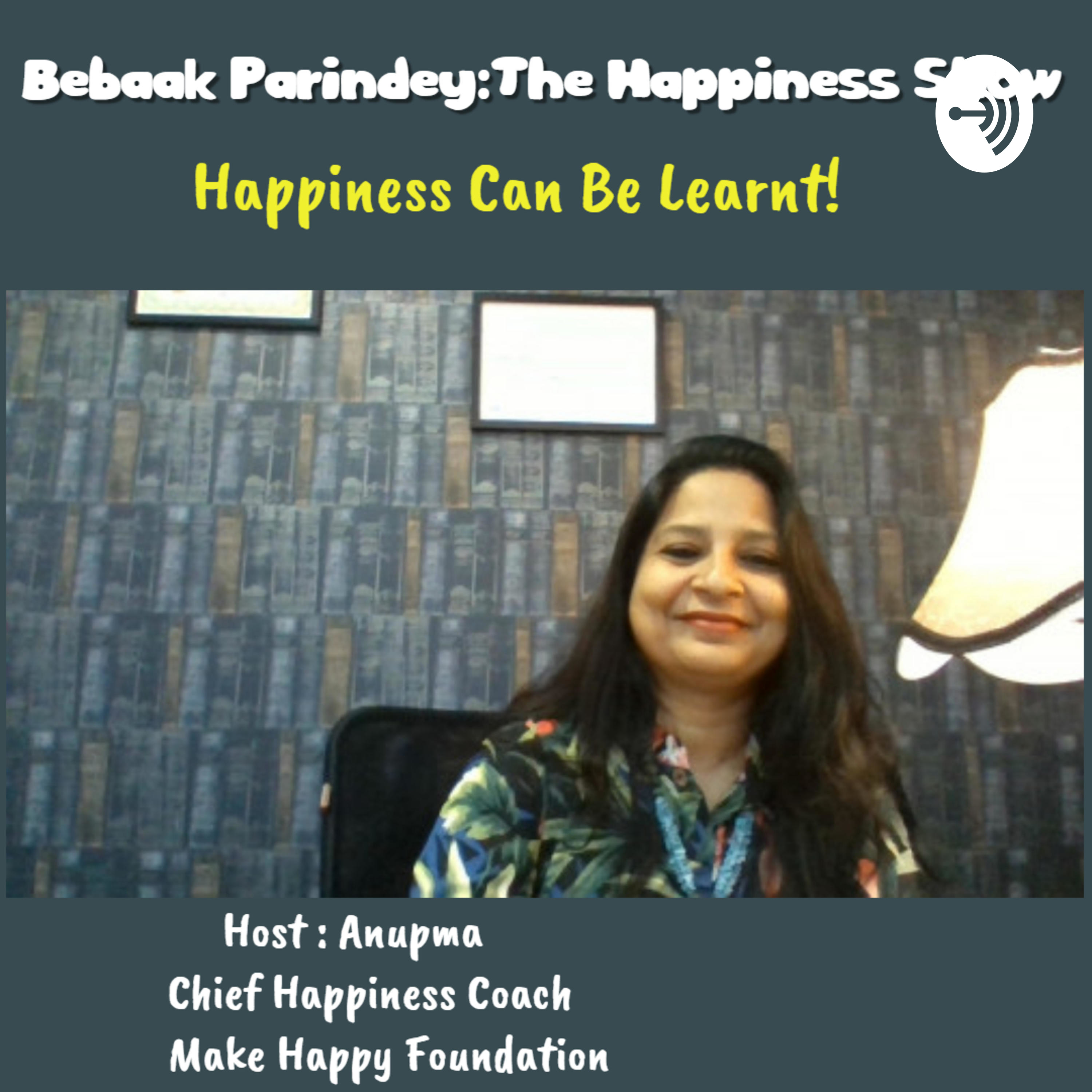 Do you have Everything??The Happiness Show with Coach Anupma Episode 8