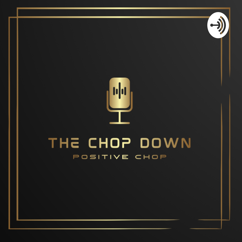 The Chop Down