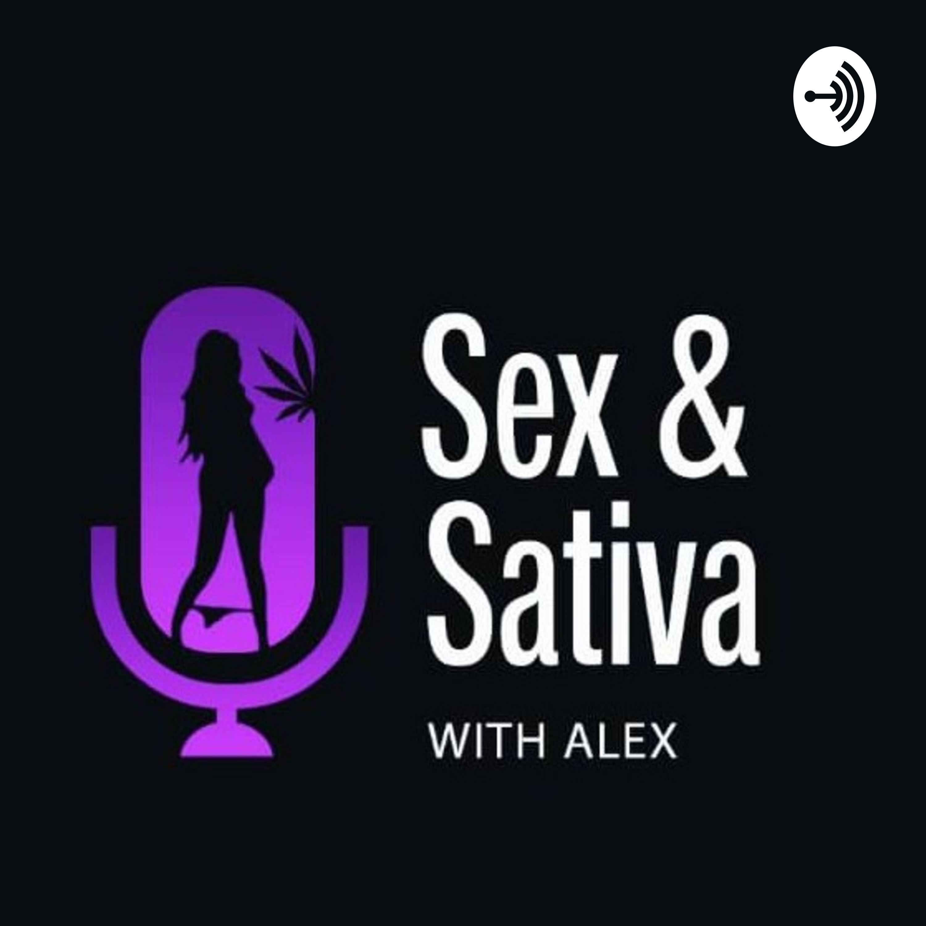 Sex and Sativa with Alex  - Blowjobs