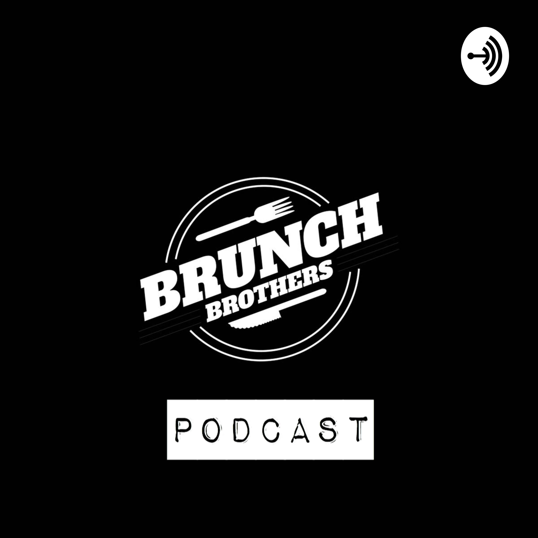 BRUNCH BROTHERS PODCAST | Listen via Stitcher for Podcasts