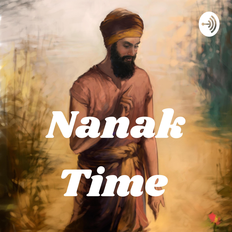 Nanak Time – Apply Guru Nanak's Teachings in your life