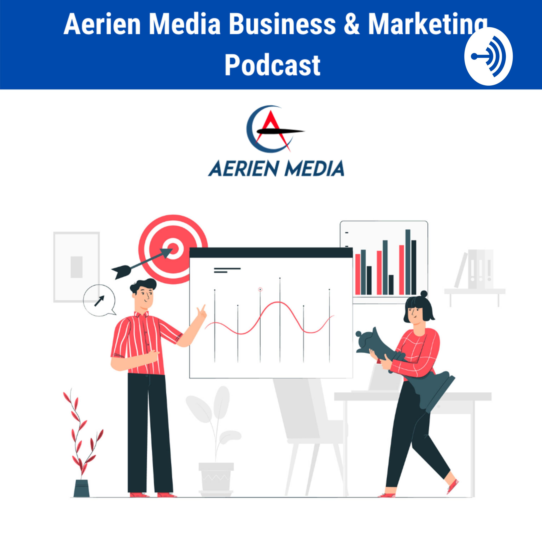 Aerienmedia Show|Business & Marketing Podcast