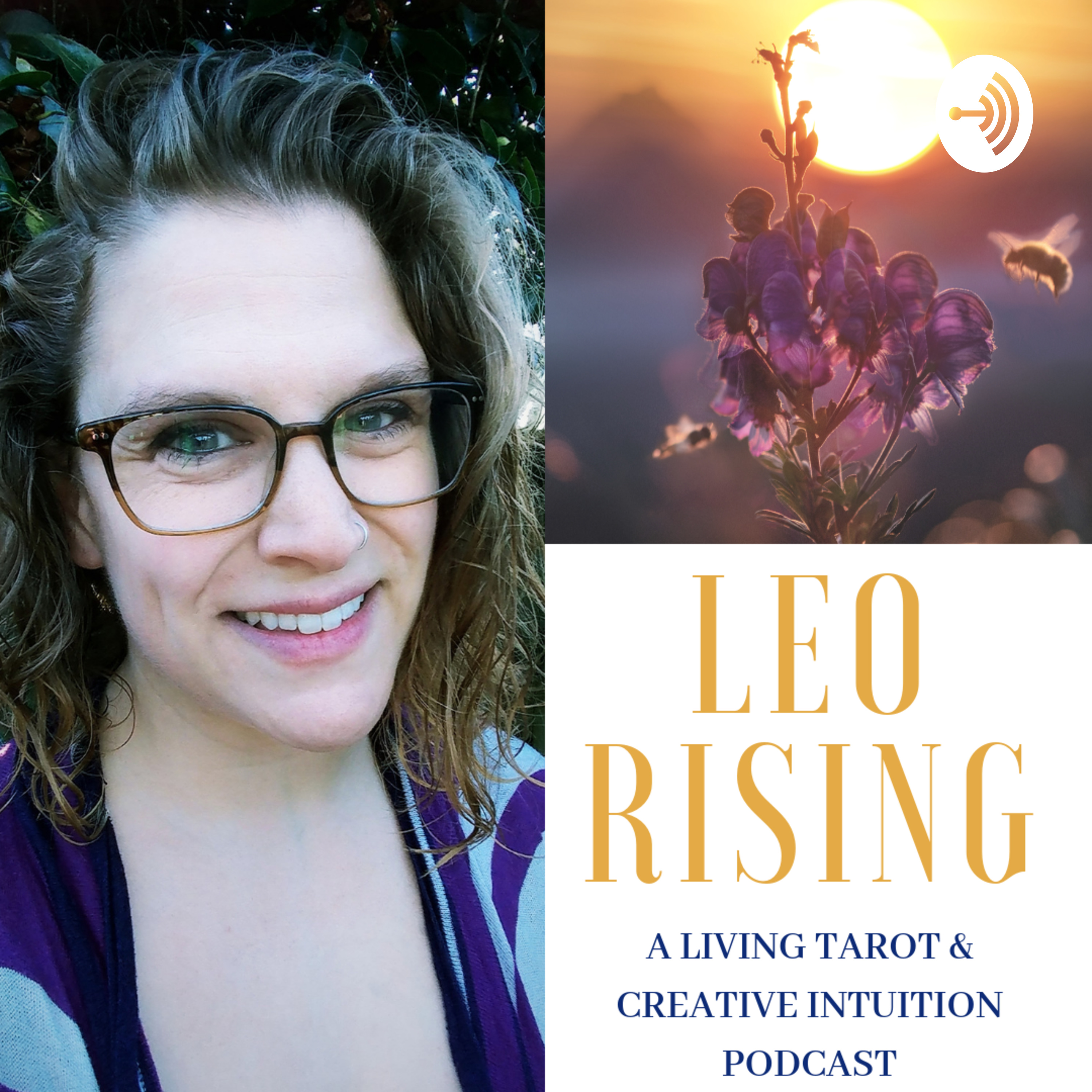 Best Leo Rising A Living Tarot Creative Intuition Podcast Podcasts Most Downloaded Episodes
