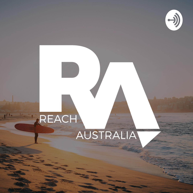 Reach Australia Podcast