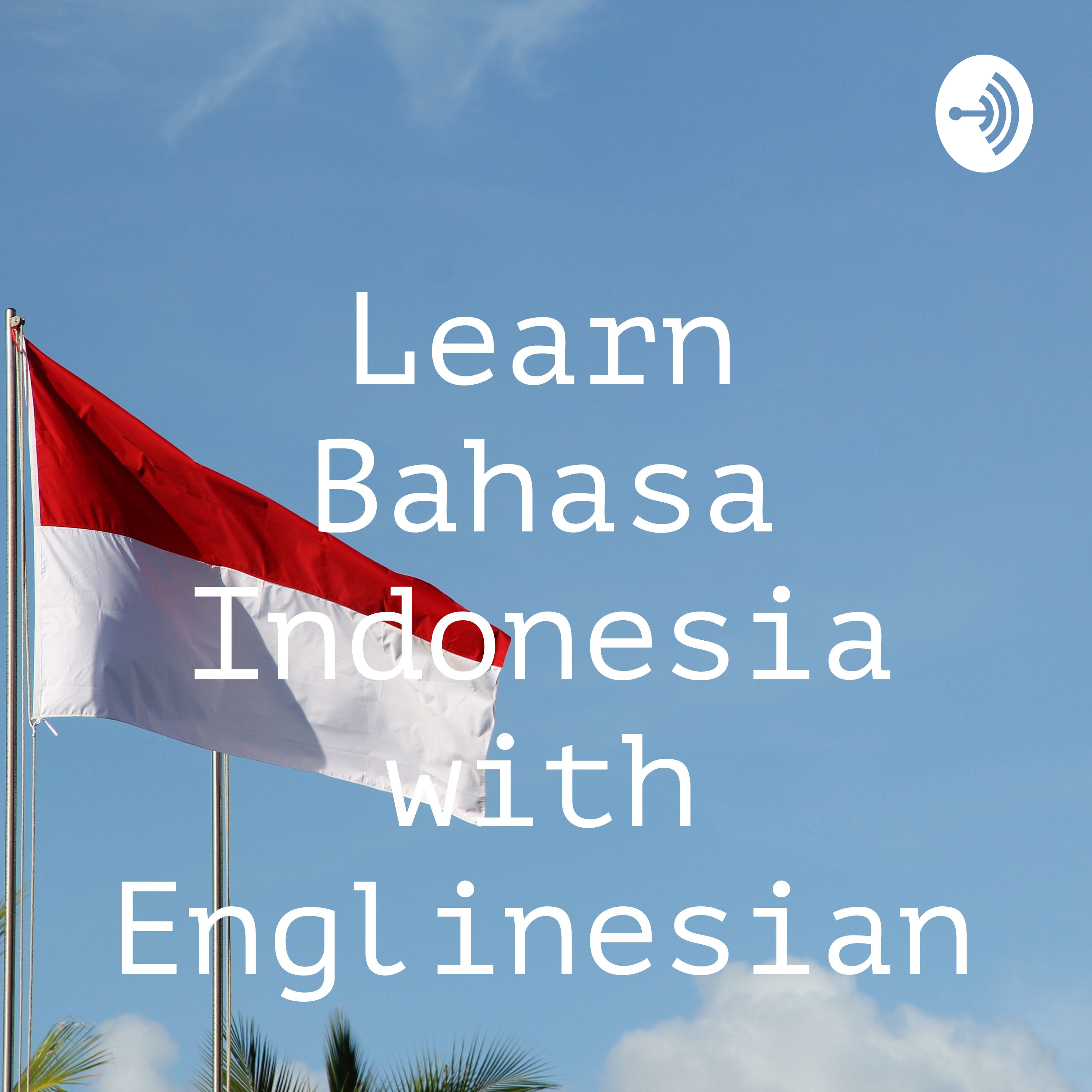 Tricky ways in learning Indonesian at no charge