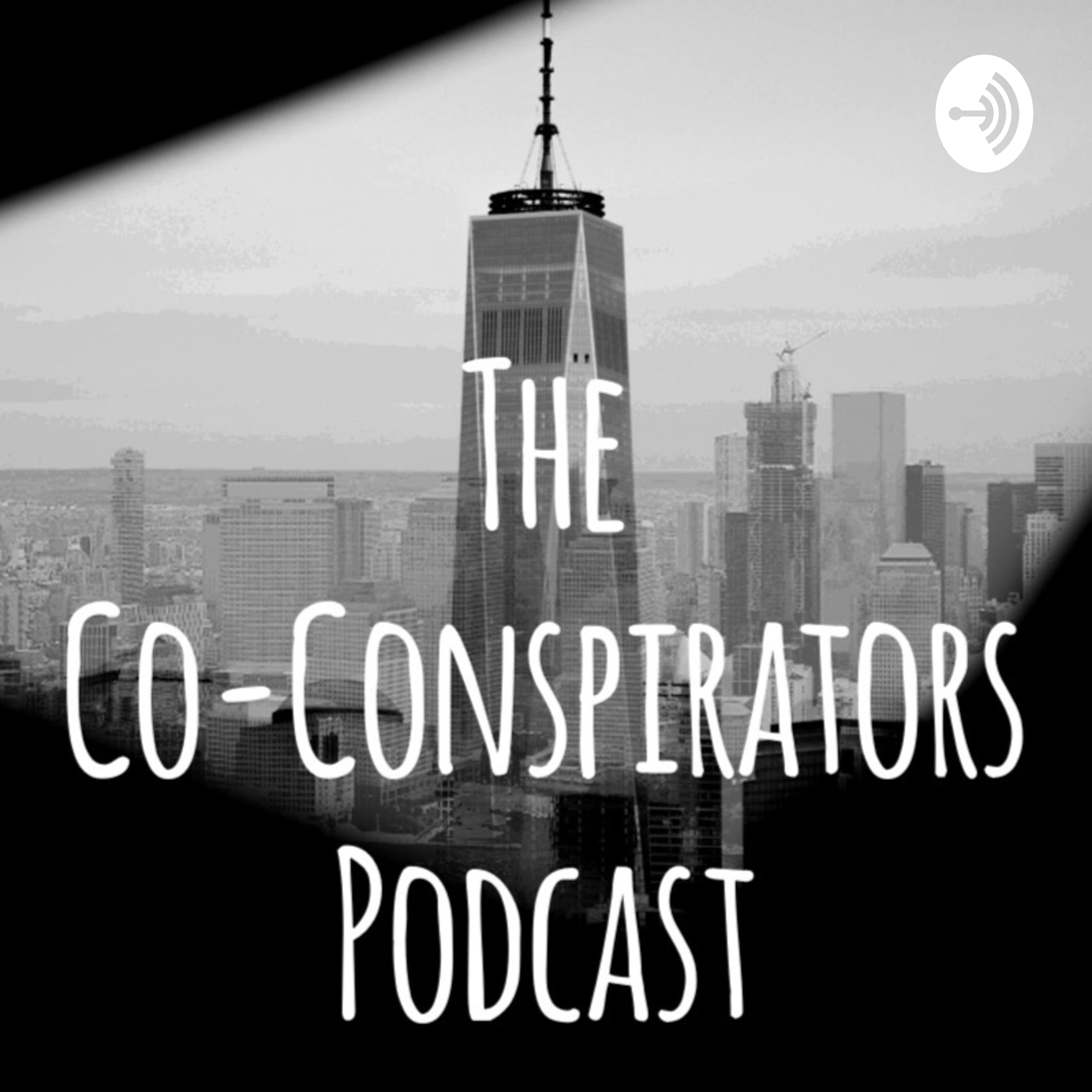 9/11 Conspiracy Theories Revisited: Challenging the Official Narrative? (Co-Conspirators Podcast #17)