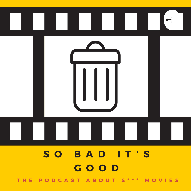 So Bad It's Good