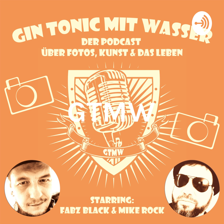 GTMW - GIN TONIC MIT WASSER