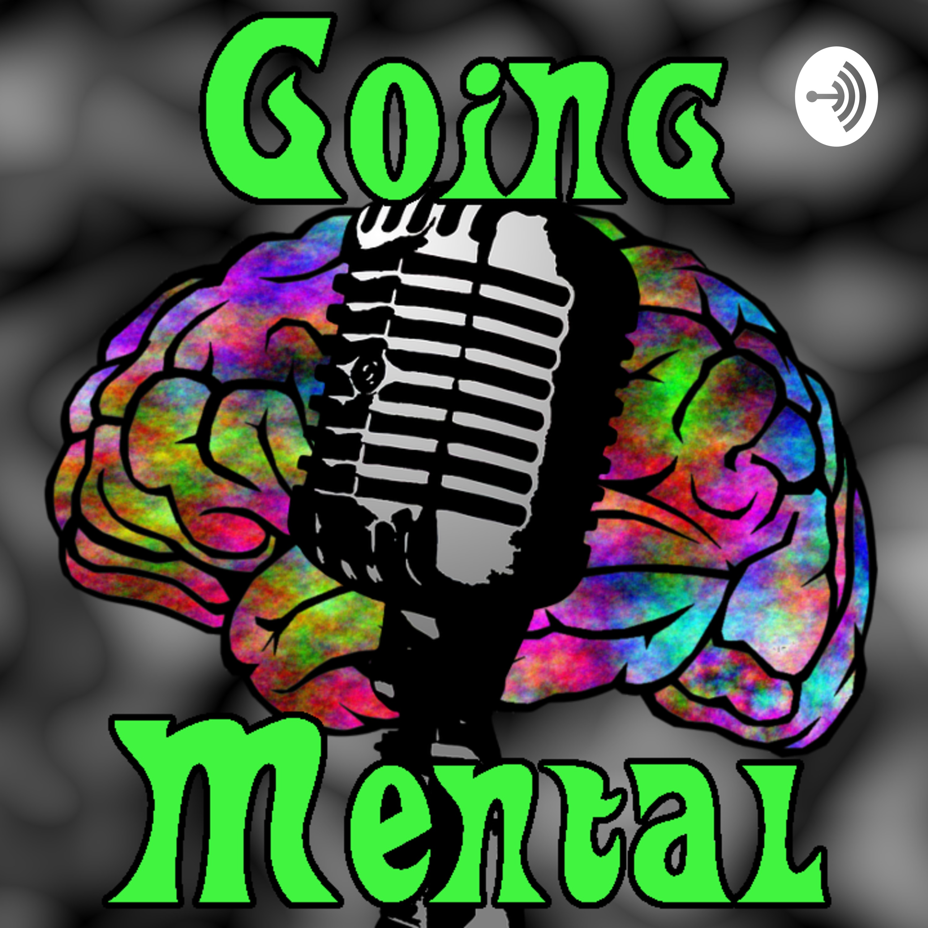 Going Mental | Listen via Stitcher for Podcasts