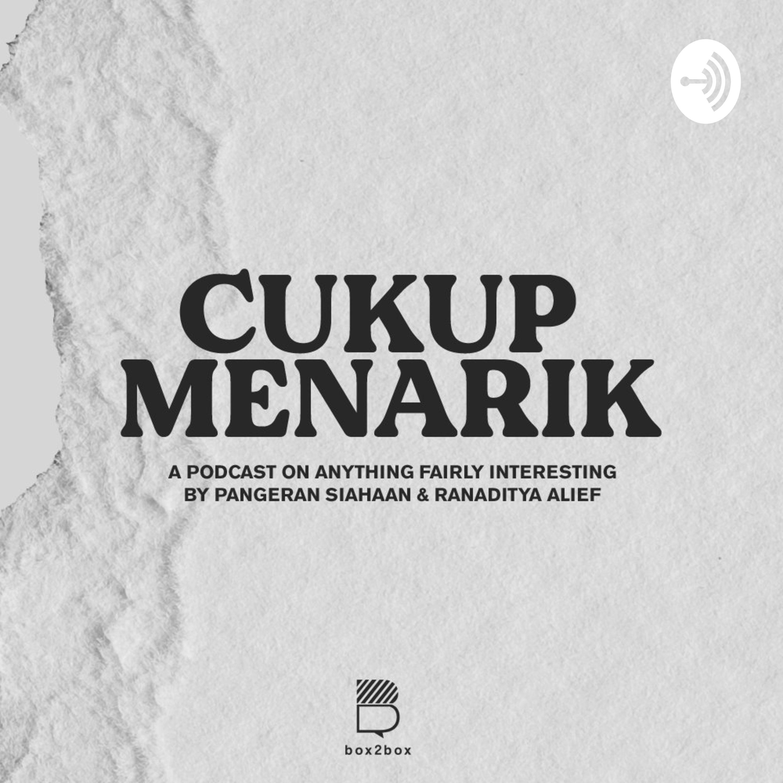 Cukup Menarik by Pangeran Siahaan & Ranaditya Alief