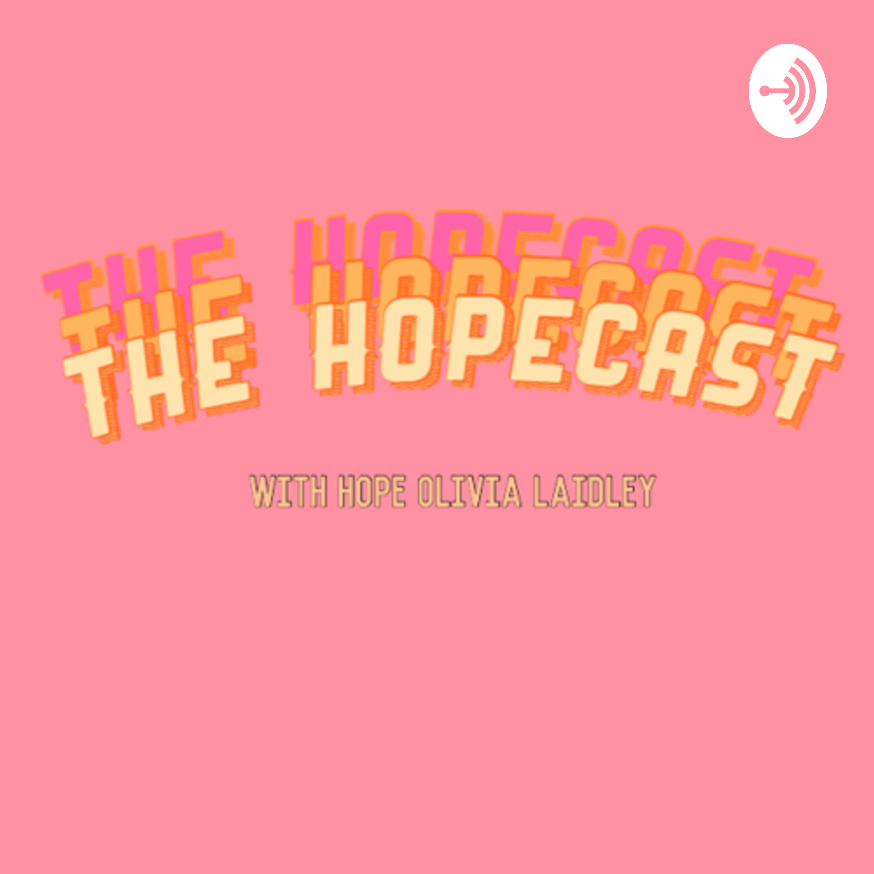 The Hopecast (Trailer)