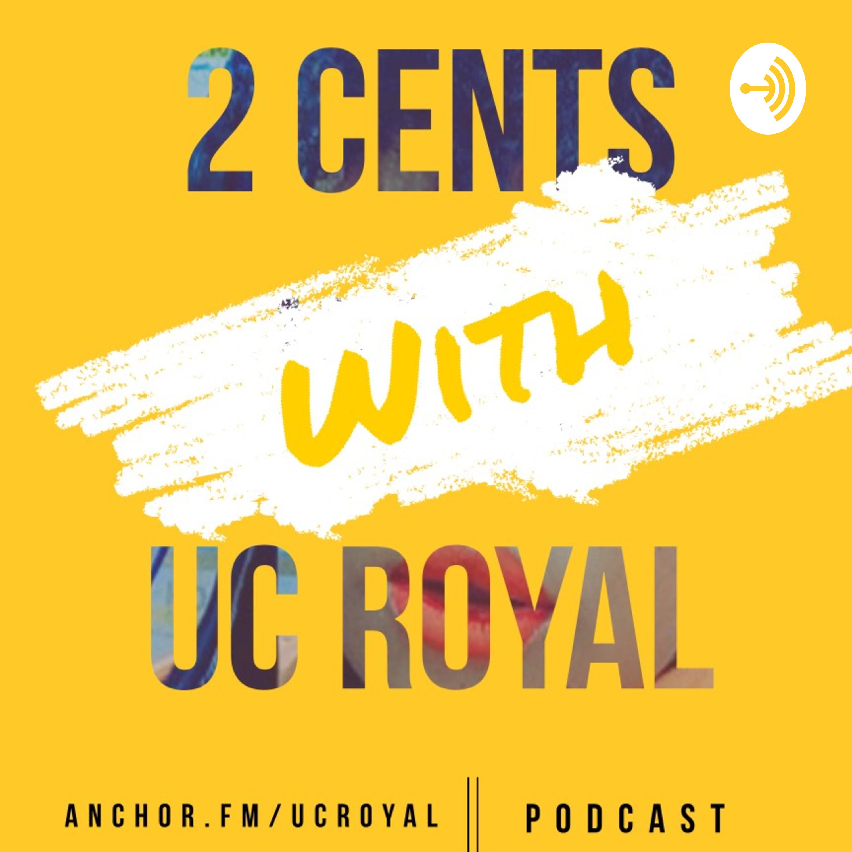Uc Royal podcast