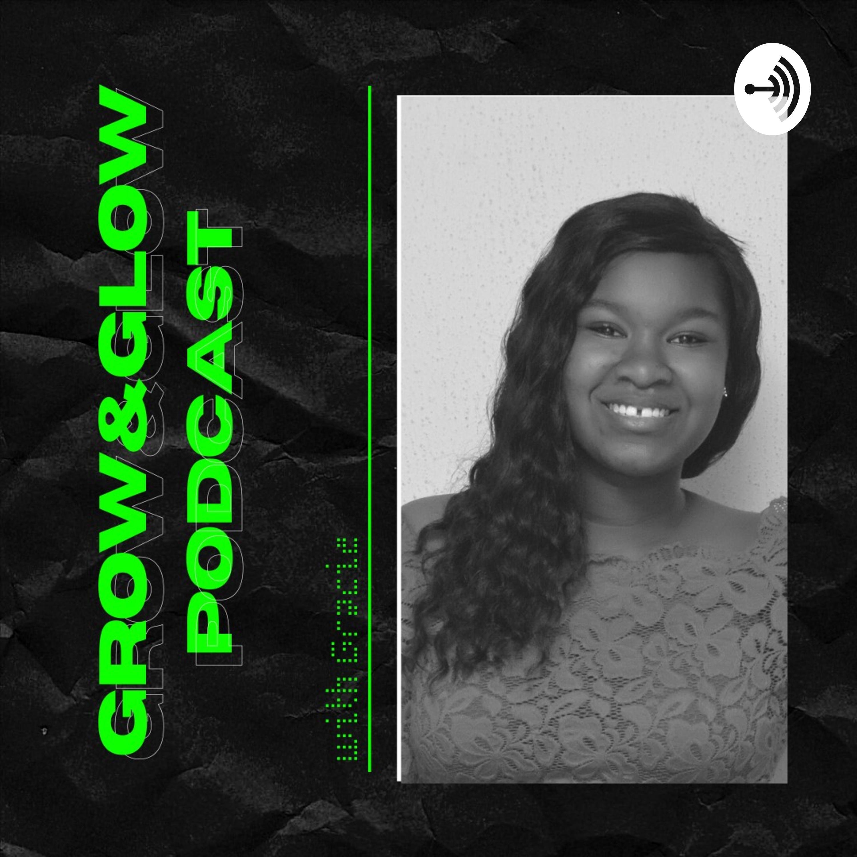 Grow&Glow Podcast